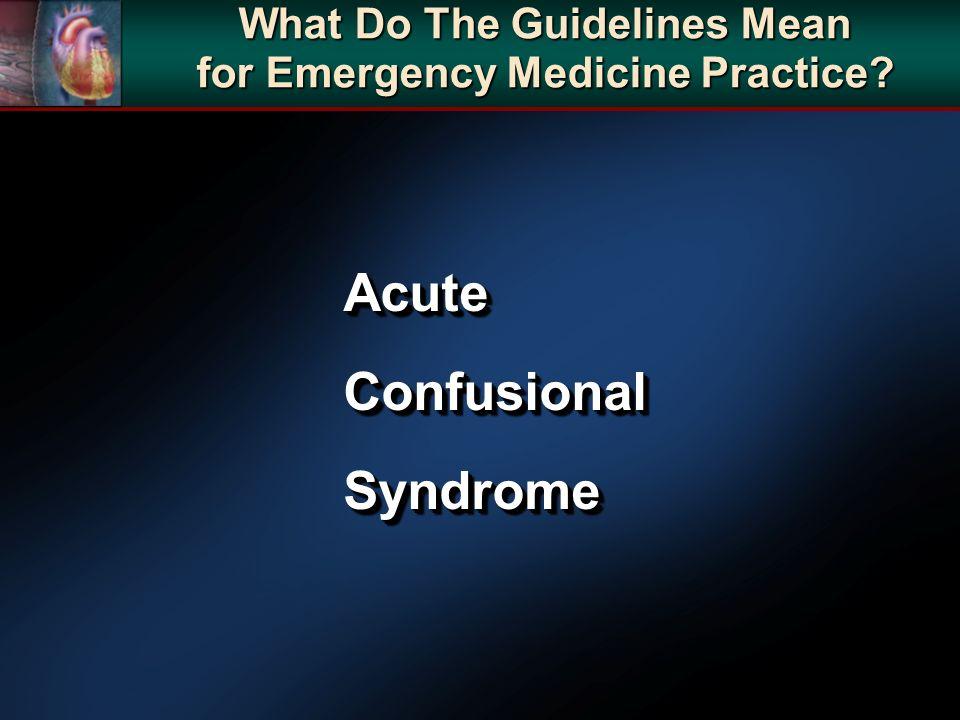 AcuteConfusionalSyndromeAcuteConfusionalSyndrome