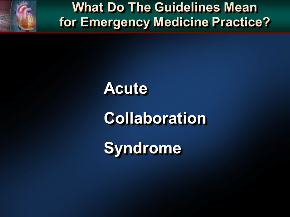 AcuteCollaborationSyndromeAcuteCollaborationSyndrome