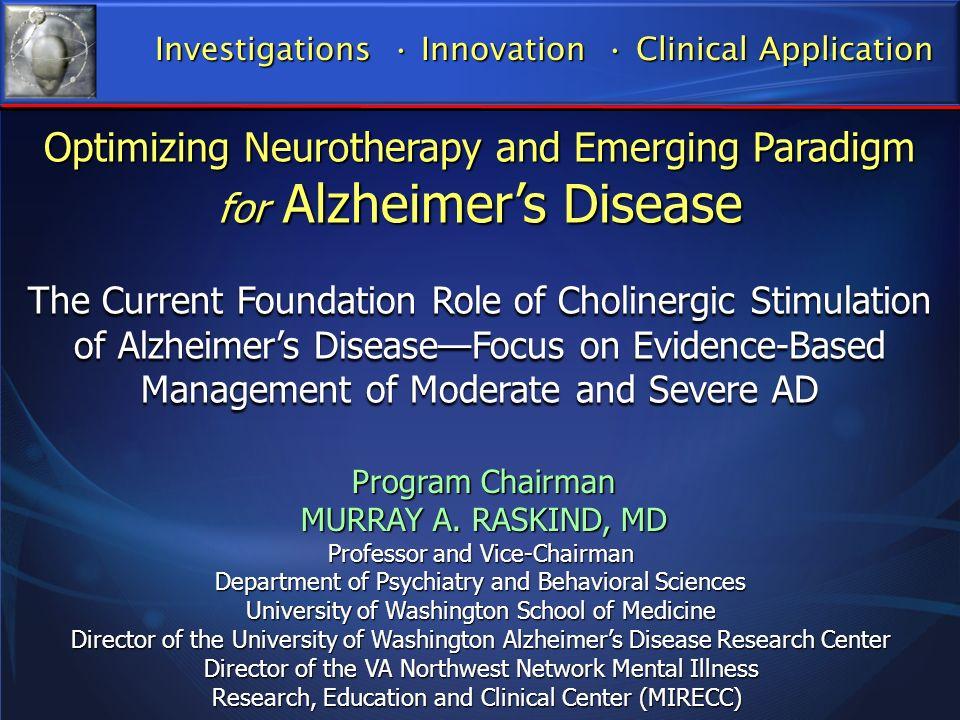 Age: 75 Age: 75 Cognitive symptoms: early dementia Cognitive symptoms: early dementia Family history of AD: none Family history of AD: none Biomarkers: Neuro-imagimg (MRI); CSF low ß42, very high phospho tau Biomarkers: Neuro-imagimg (MRI); CSF low ß42, very high phospho tau Current Rx: ChEI Current Rx: ChEI Future Rx: anti-amyloid and anti-tau Future Rx: anti-amyloid and anti-tau Older Person with AD and High Tau Levels in CSF