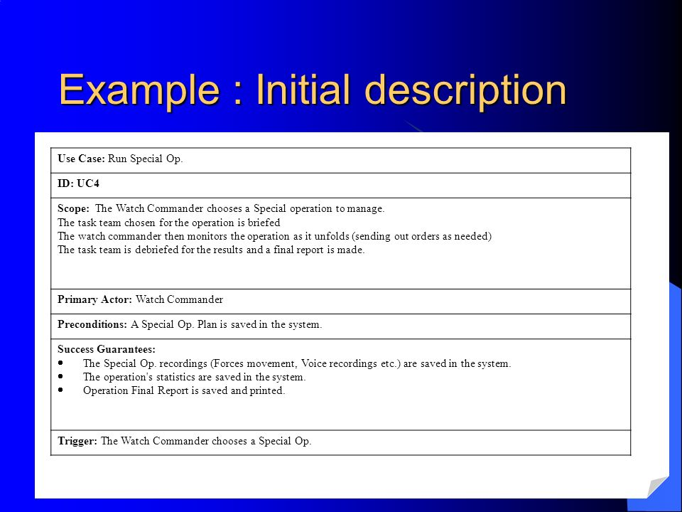 Example : Initial description Use Case: Run Special Op.