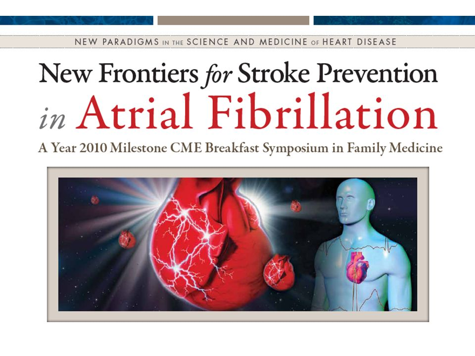 Epidemiology, Risk Stratification, and Individualized Therapy in Atrial Fibrillation Aligning Stroke-Preventing Strategies with Appropriate Patient Subgroups Annabelle S.