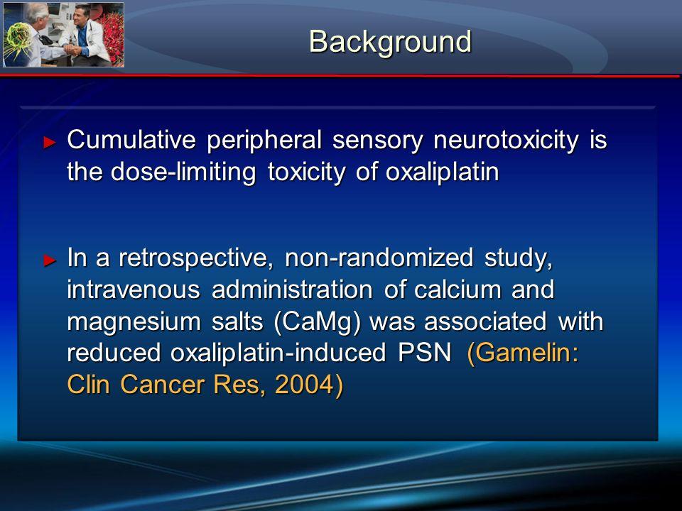 Cumulative peripheral sensory neurotoxicity is the dose-limiting toxicity of oxaliplatin Cumulative peripheral sensory neurotoxicity is the dose-limit