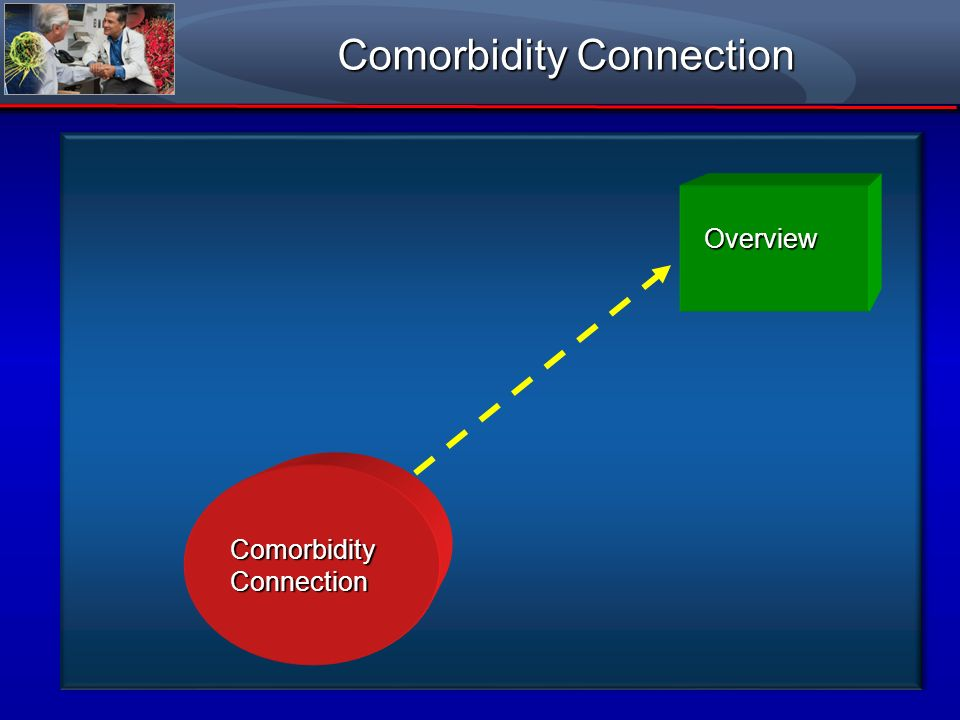 Comorbidity Connection ComorbidityConnection Overview Overview