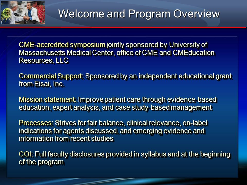 CME-accredited symposium jointly sponsored by University of Massachusetts Medical Center, office of CME and CMEducation Resources, LLC Commercial Supp