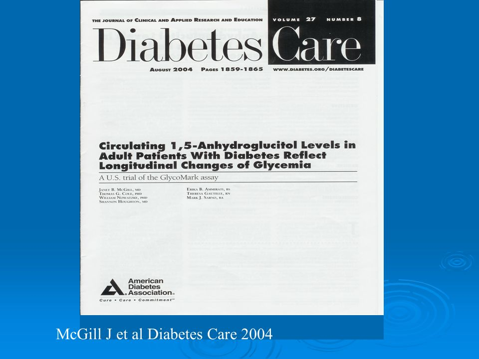 McGill J et al Diabetes Care 2004