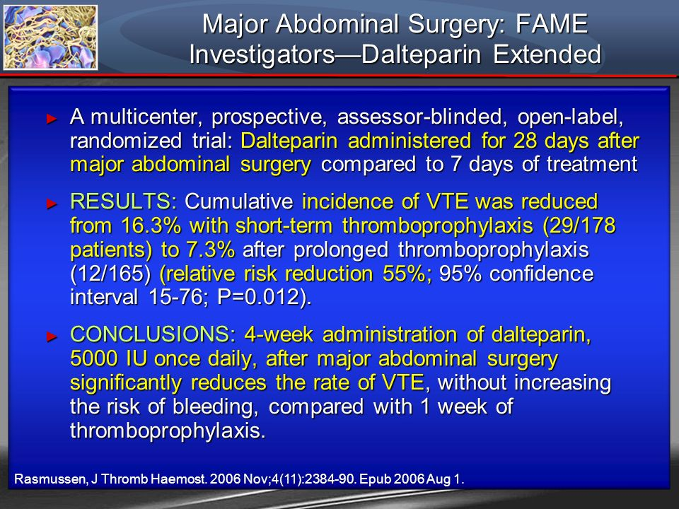 A multicenter, prospective, assessor-blinded, open-label, randomized trial: Dalteparin administered for 28 days after major abdominal surgery compared