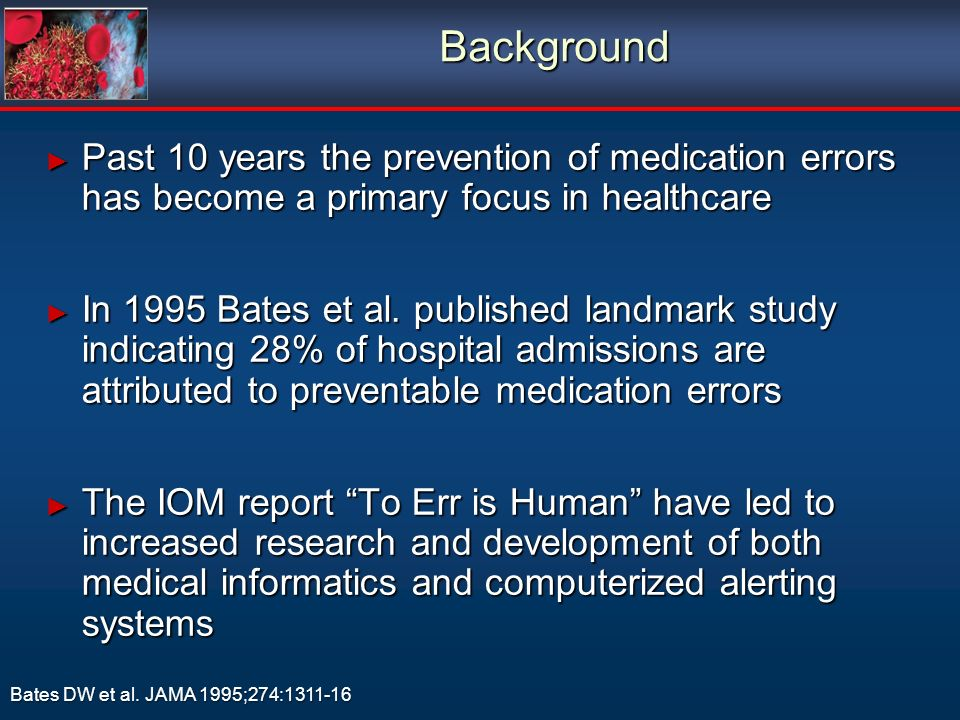 Past 10 years the prevention of medication errors has become a primary focus in healthcare Past 10 years the prevention of medication errors has becom