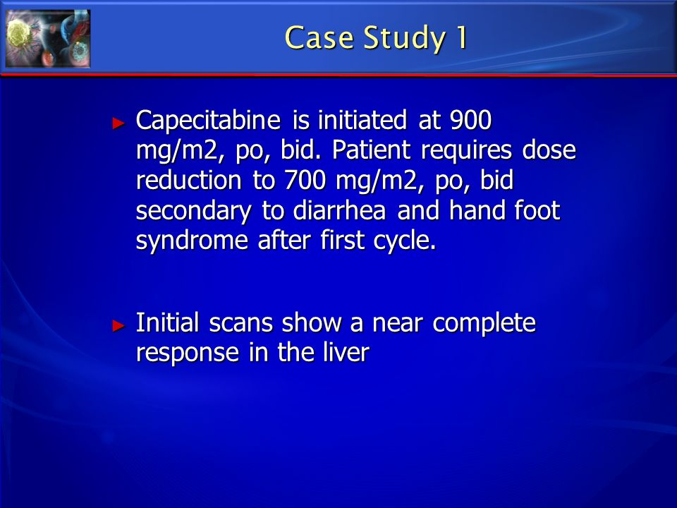 Capecitabine is initiated at 900 mg/m2, po, bid. Patient requires dose reduction to 700 mg/m2, po, bid secondary to diarrhea and hand foot syndrome af