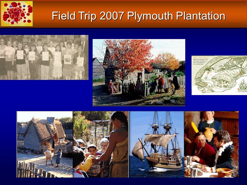 Field Trip 2007 Plymouth Plantation