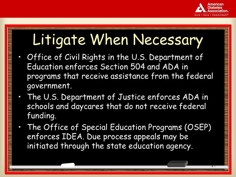 17 Litigate When Necessary Office of Civil Rights in the U.S.