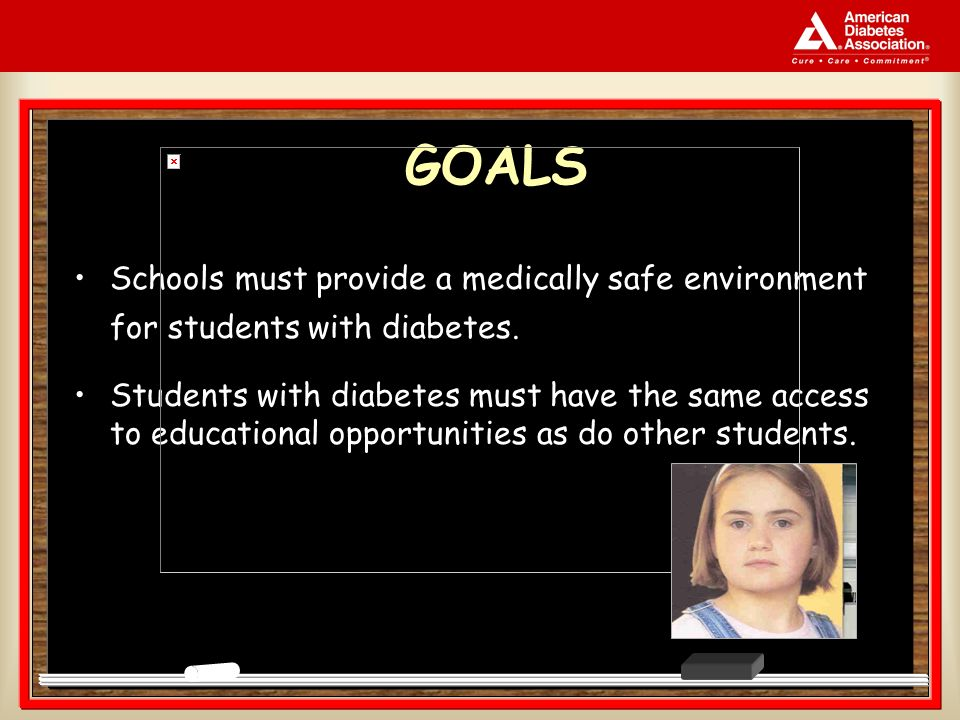 2 Schools must provide a medically safe environment for students with diabetes.