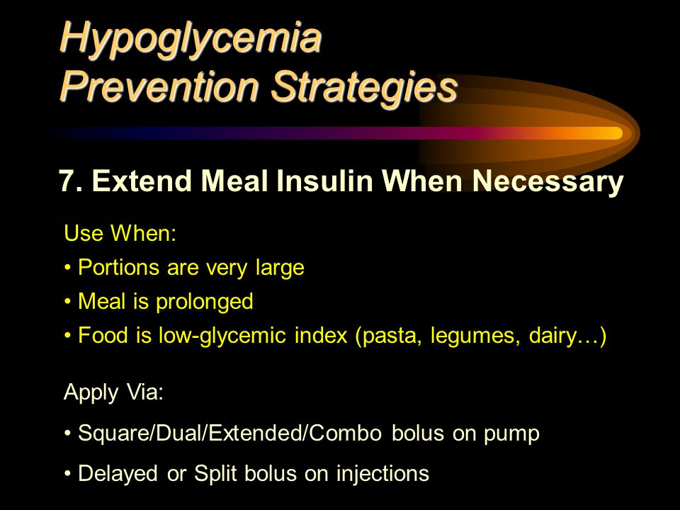 Hypoglycemia Prevention Strategies 7.
