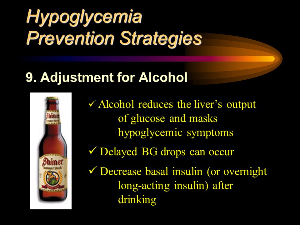 Hypoglycemia Prevention Strategies 9.