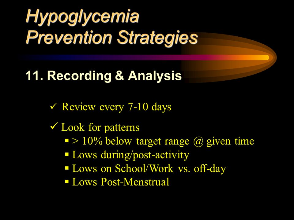 Hypoglycemia Prevention Strategies 11.
