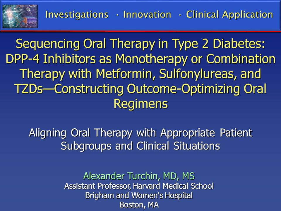 Sequencing Oral Therapy in Type 2 Diabetes: DPP-4 Inhibitors as Monotherapy or Combination Therapy with Metformin, Sulfonylureas, and TZDsConstructing