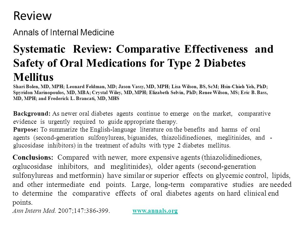 Review Annals of Internal Medicine Systematic Review: Comparative Effectiveness and Safety of Oral Medications for Type 2 Diabetes Mellitus Shari Bole