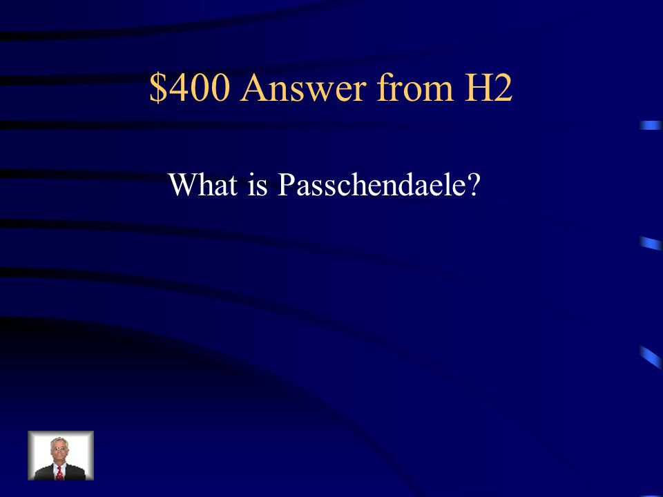 $400 Question from H2 Another bloody battle which had questionable objectives