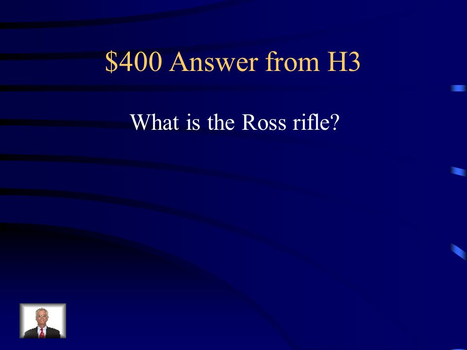$400 Question from H3 Rifle that often blew up in Canadian soldiers faces