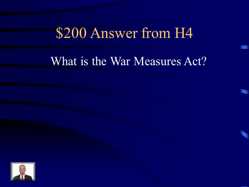 $200 Question from H4 Maximized government control over many aspects of society