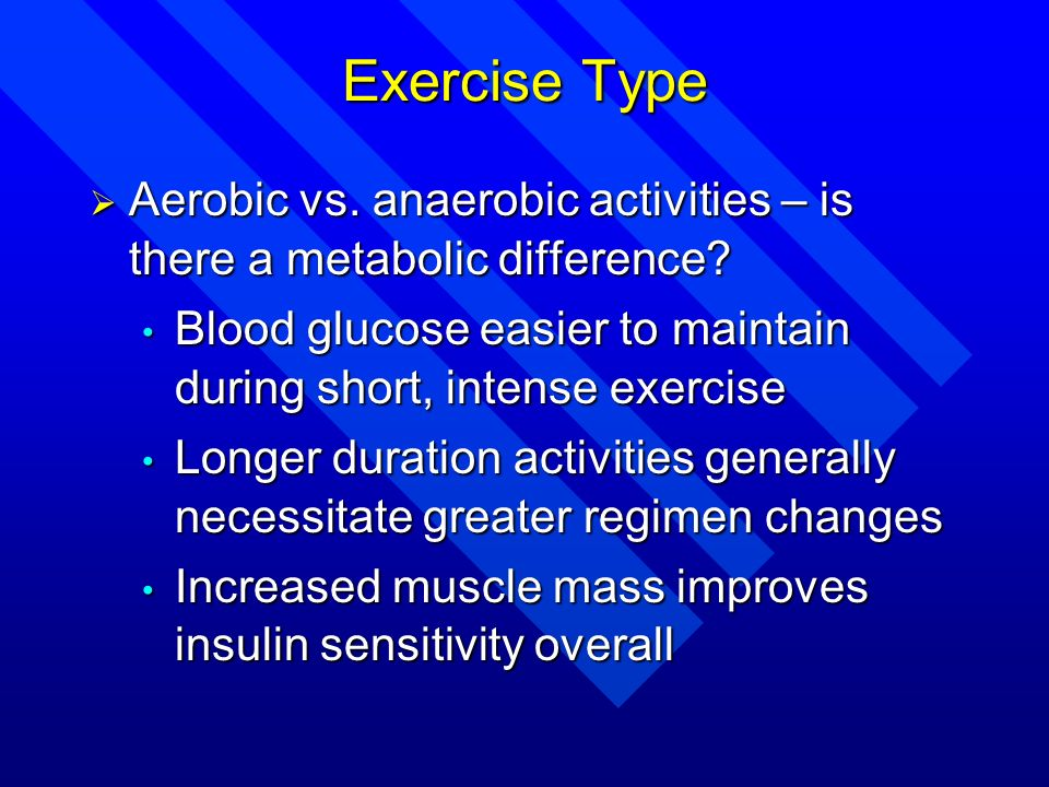 Aerobic vs. anaerobic activities – is there a metabolic difference? Aerobic vs. anaerobic activities – is there a metabolic difference? Blood glucose