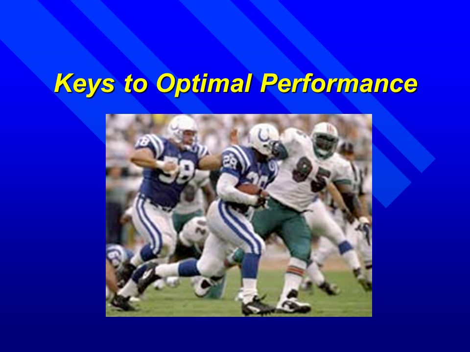 Keys to Optimal Performance