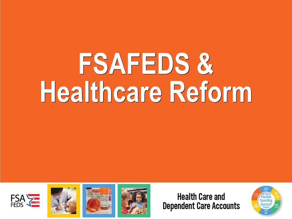 FSAFEDS & Healthcare Reform