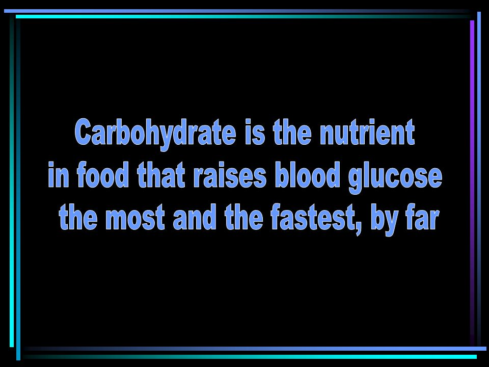 Carbohydrate Counting Using Books Use for foods without a Nutrition Facts Label –Fresh fruits –Fresh vegetables –Ethnic foods –Fresh baked goods –Restaurant foods