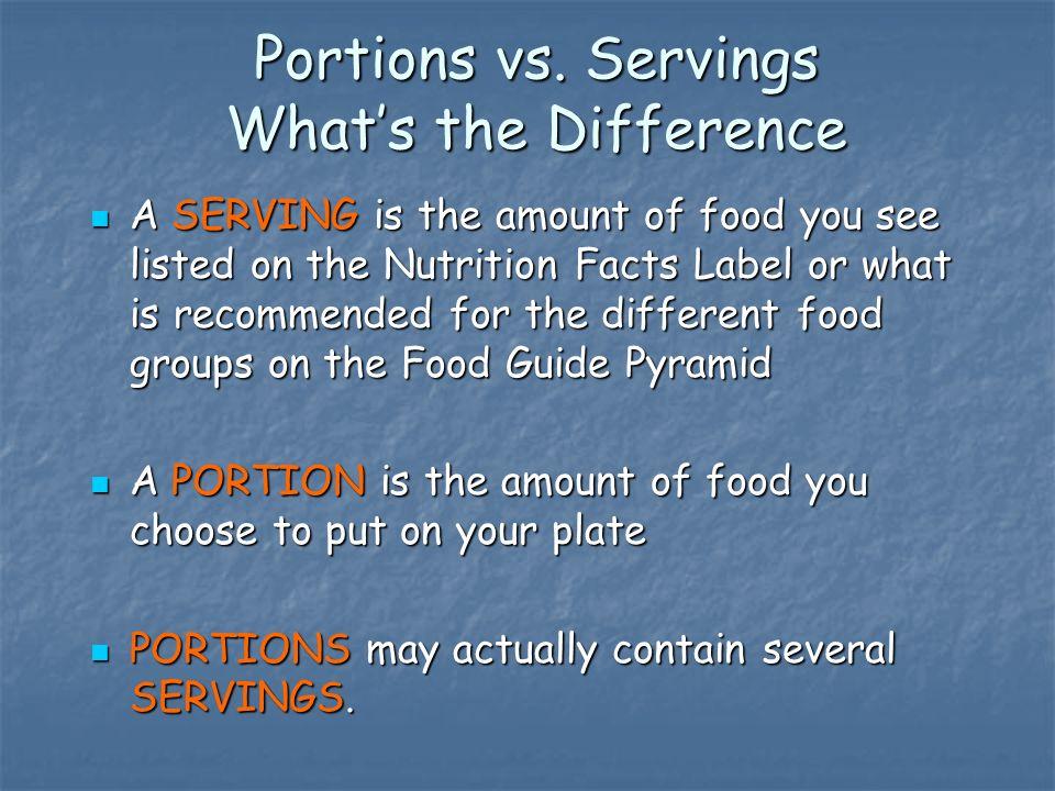 Portions vs.