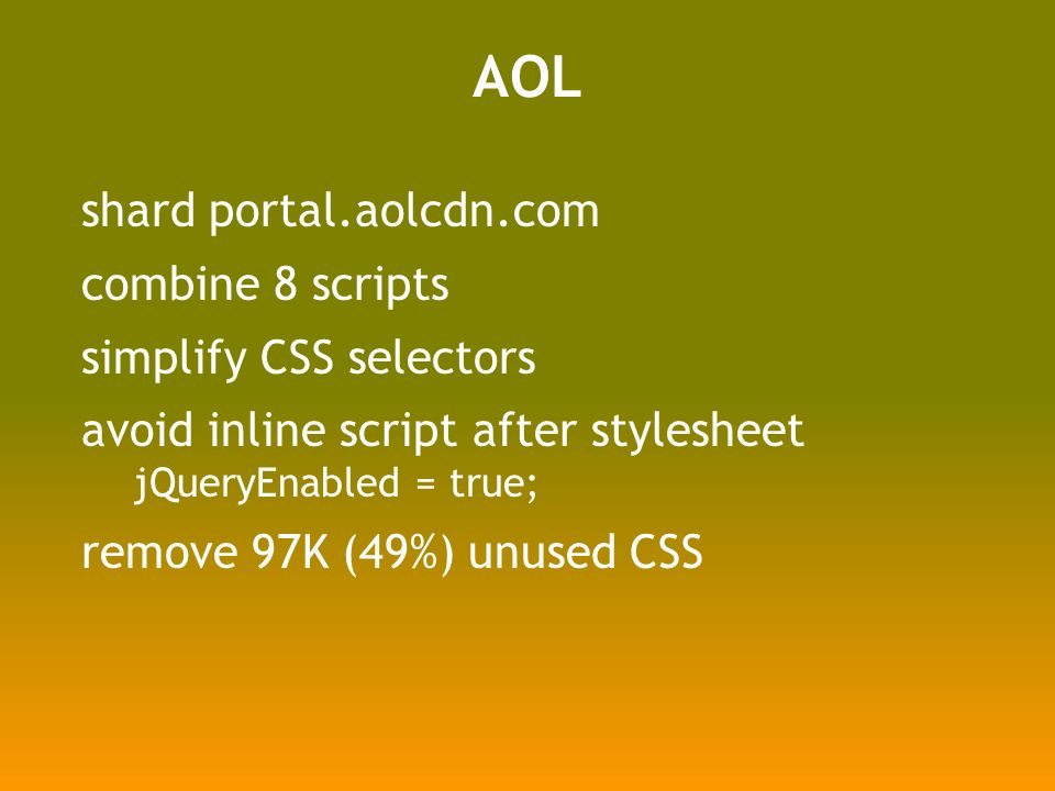 AOL shard portal.aolcdn.com combine 8 scripts simplify CSS selectors avoid inline script after stylesheet jQueryEnabled = true; remove 97K (49%) unused CSS