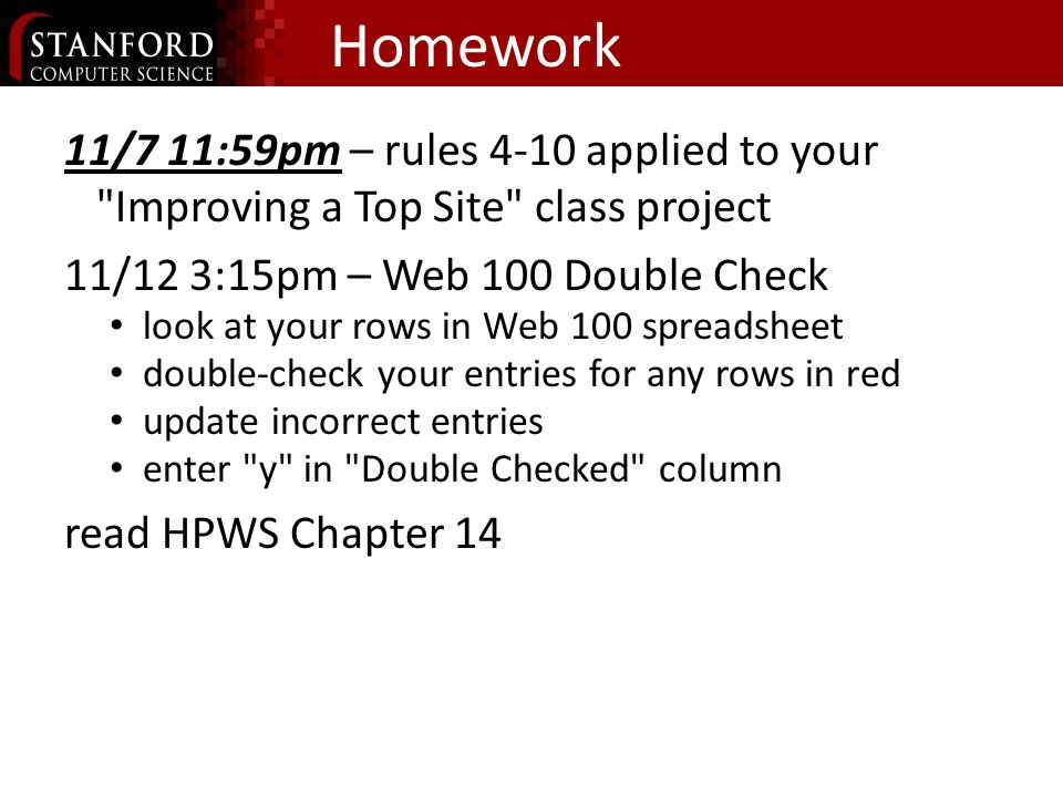Homework 11/7 11:59pm – rules 4-10 applied to your
