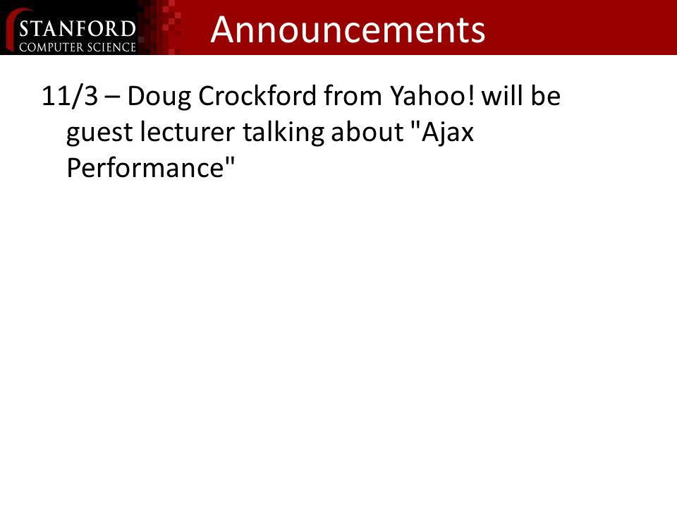 Announcements 11/3 – Doug Crockford from Yahoo.