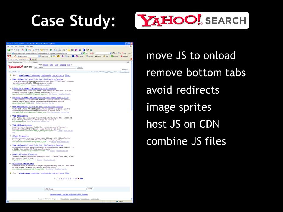 Case Study: move JS to onload remove bottom tabs avoid redirects image sprites host JS on CDN combine JS files