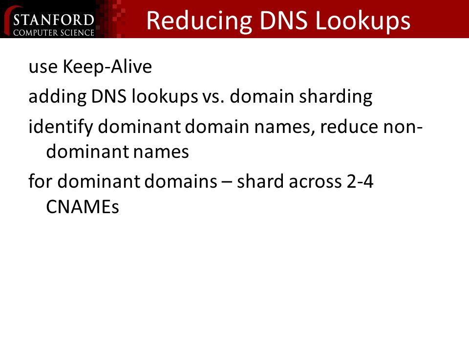 Reducing DNS Lookups use Keep-Alive adding DNS lookups vs.