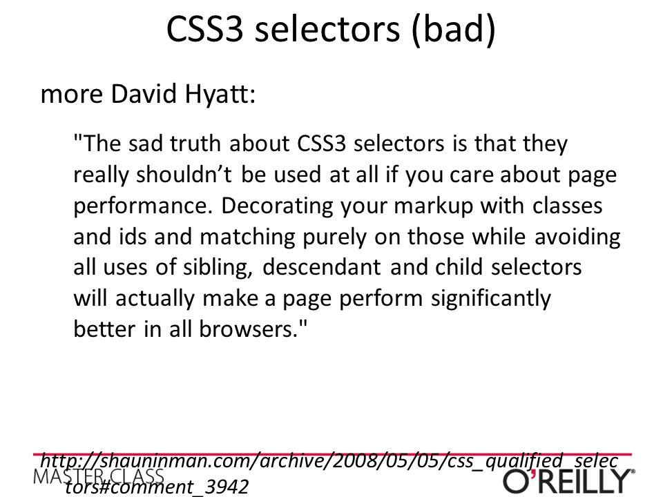 CSS3 selectors (bad) more David Hyatt: