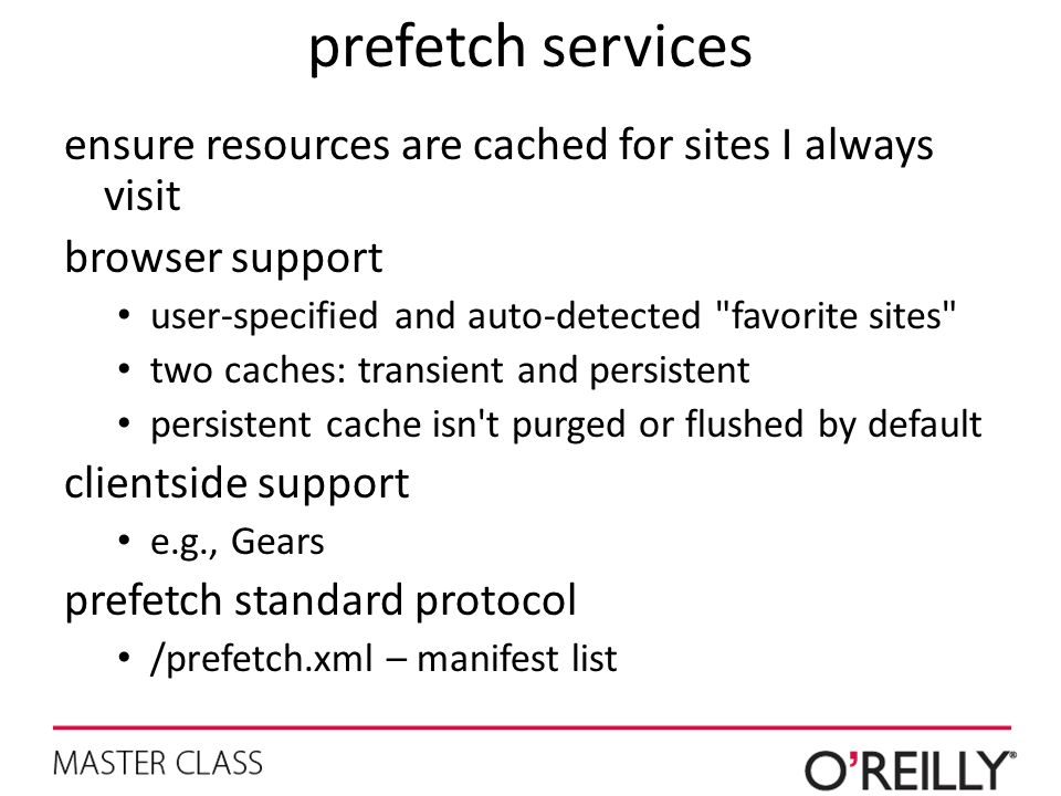 prefetch services ensure resources are cached for sites I always visit browser support user-specified and auto-detected