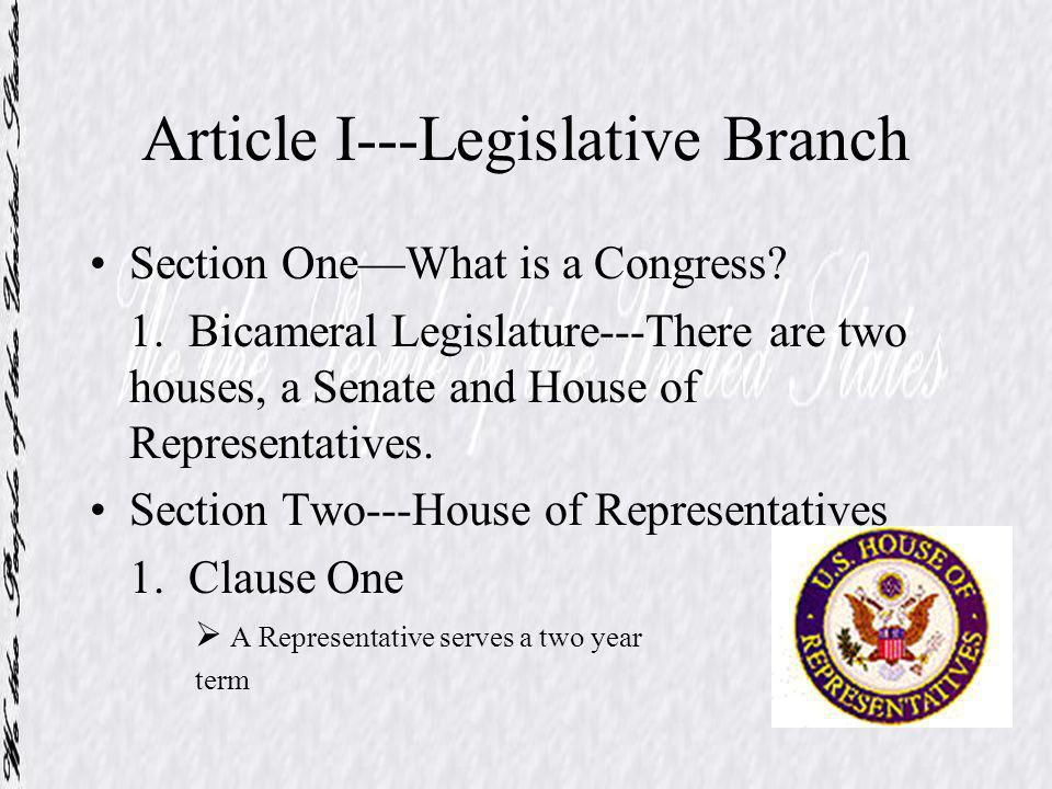 2.Clause Two---What are the Qualifications for a member of the U.S.