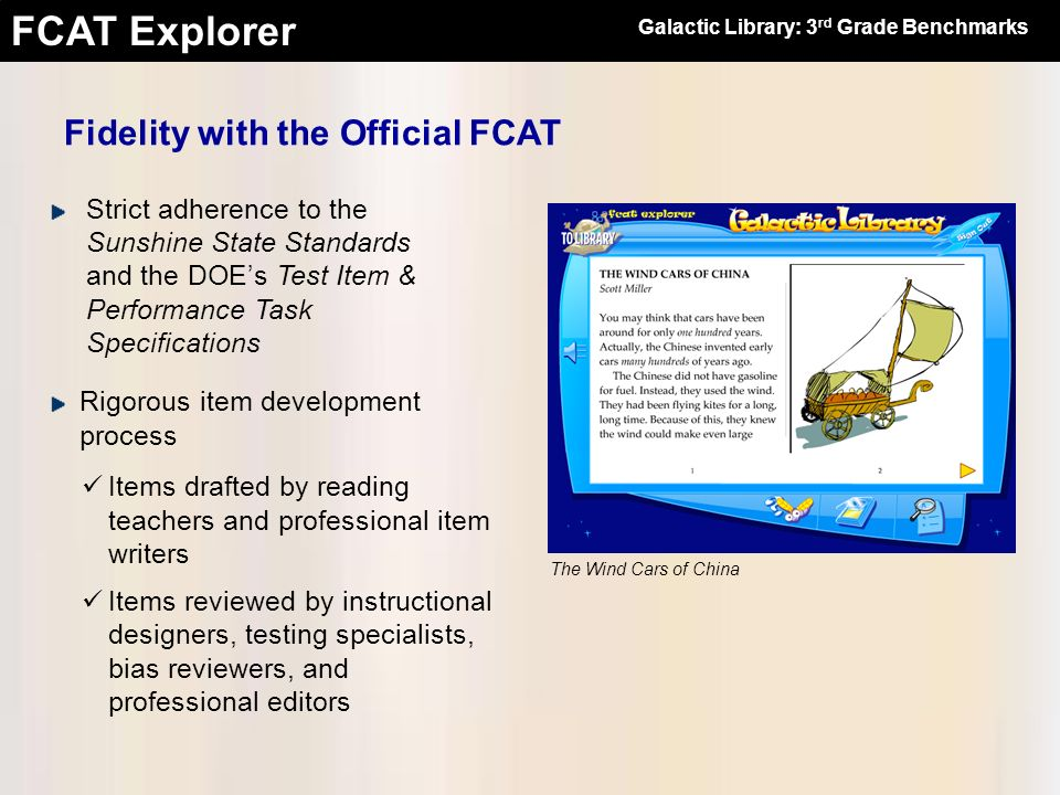 FCAT Explorer Motivational Features Galactic Library: 3 rd Grade Benchmarks