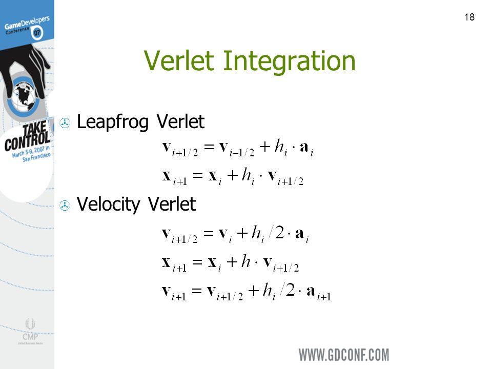 18 Verlet Integration Leapfrog Verlet Velocity Verlet