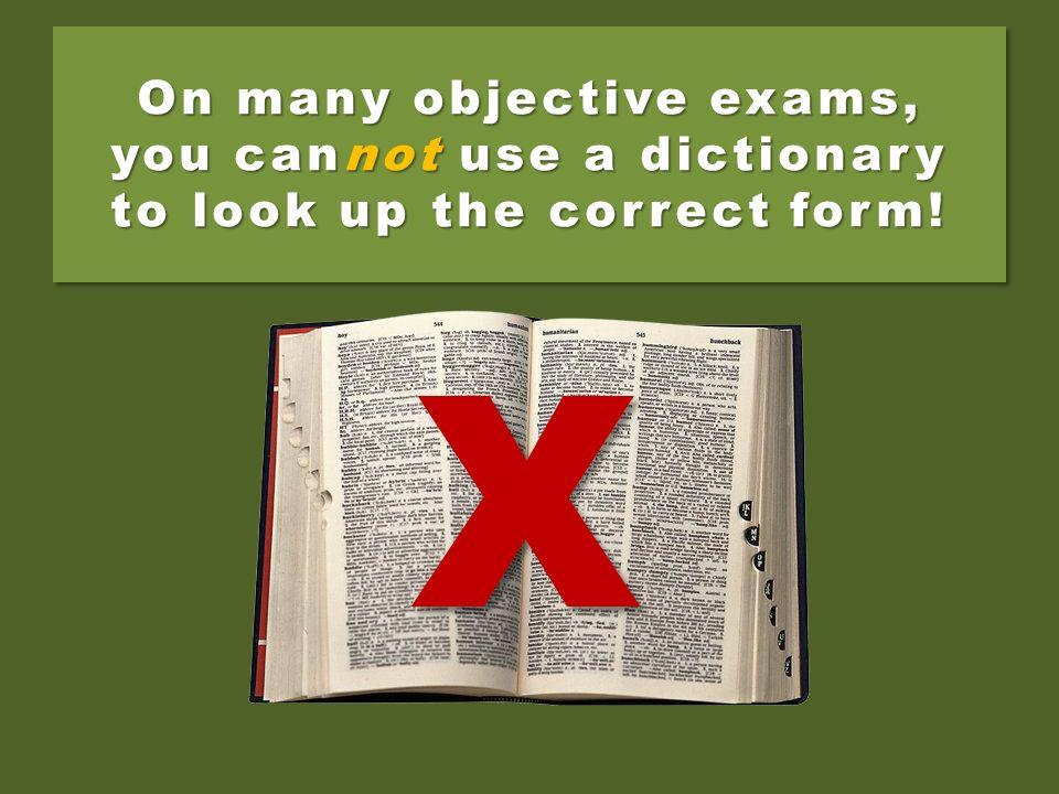 Irregular verbs, however, have no consistent patterns.