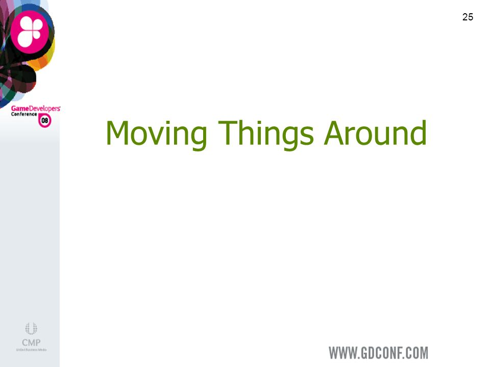 25 Moving Things Around