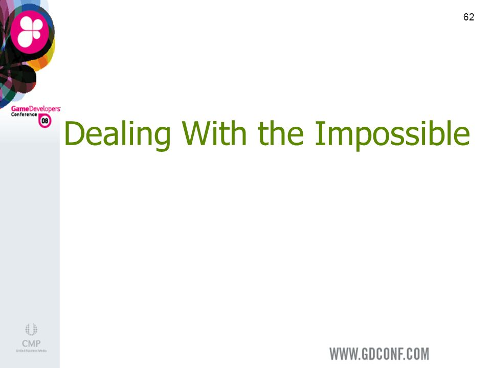 62 Dealing With the Impossible