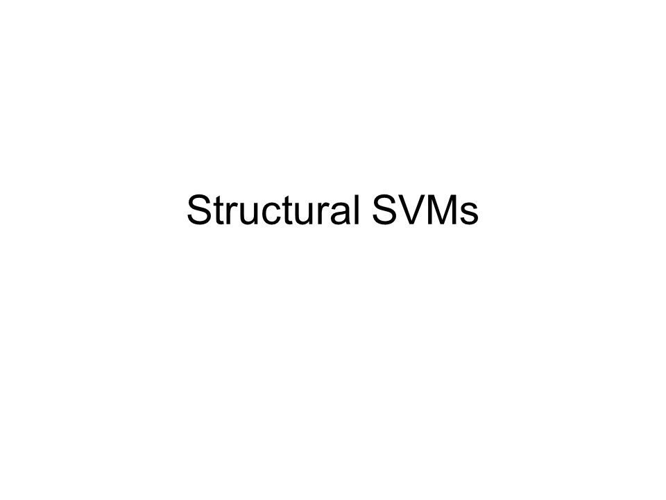 Structural SVMs
