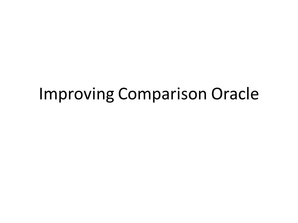 Improving Comparison Oracle