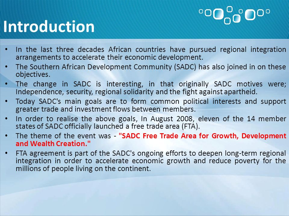 Introduction In the last three decades African countries have pursued regional integration arrangements to accelerate their economic development.