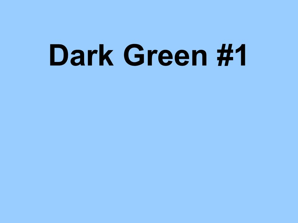 Dark Green #1