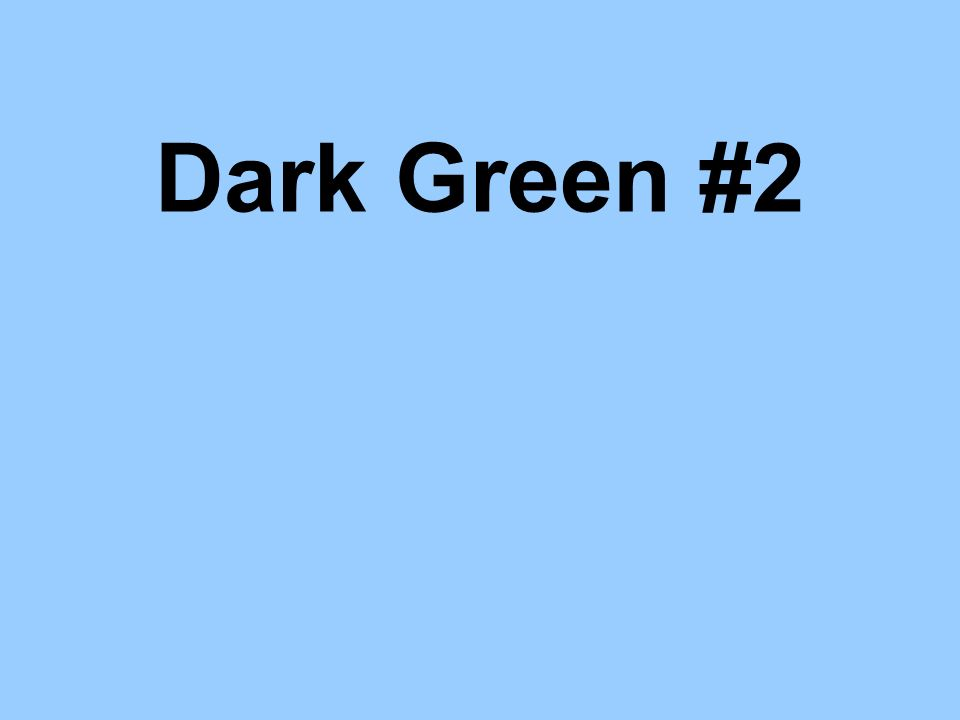 Dark Green #2