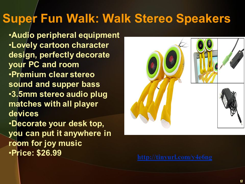 17 Super Fun Walk: Walk Stereo Speakers http://tinyurl.com/y4e6ng Audio peripheral equipment Lovely cartoon character design, perfectly decorate your
