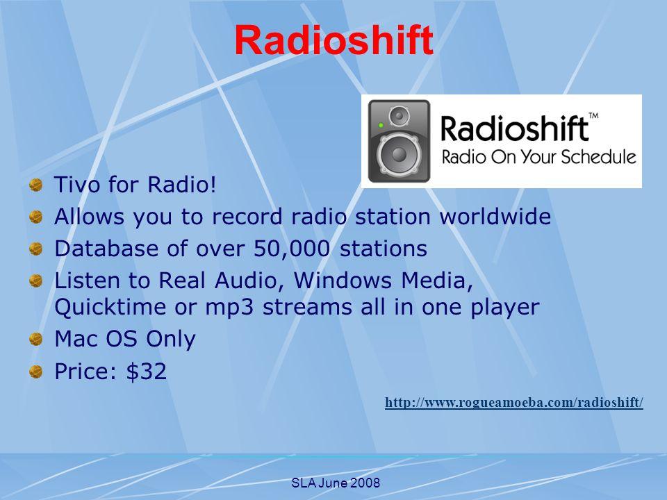 SLA June 2008 Radioshift Tivo for Radio.