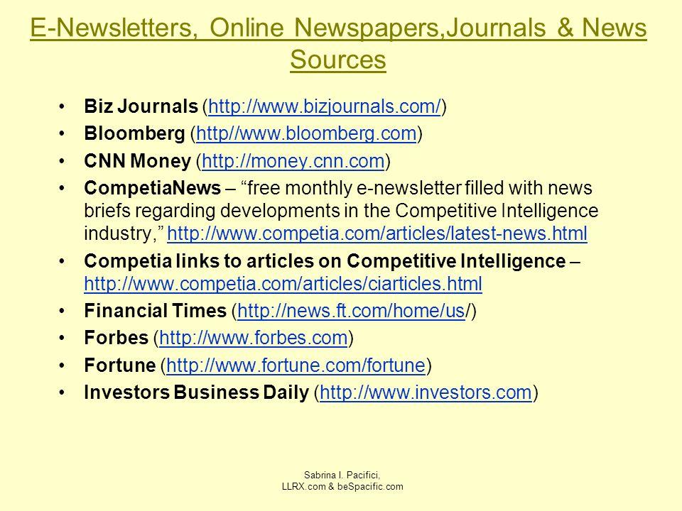 Sabrina I. Pacifici, LLRX.com & beSpacific.com E-Newsletters, Online Newspapers,Journals & News Sources Biz Journals (http://www.bizjournals.com/)http