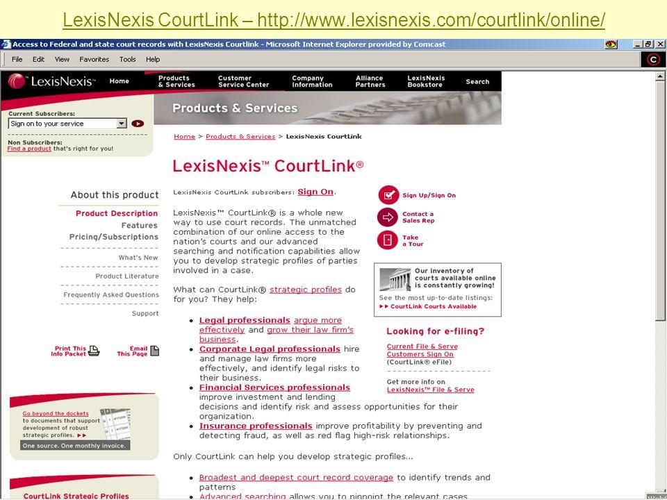 Sabrina I. Pacifici, LLRX.com & beSpacific.com LexisNexis CourtLink – http://www.lexisnexis.com/courtlink/online/